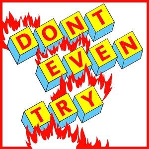 YUKSEK/JD SAMSON - Don't Even Try