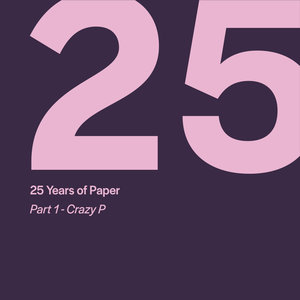 VARIOUS - 25 Years Of Paper Part 1 By Crazy P