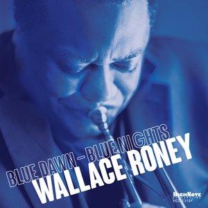 WALLACE RONEY - Blue Dawn: Blue Nights