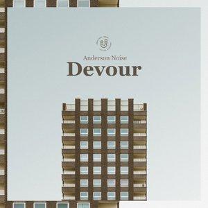 ANDERSON NOISE - Devour