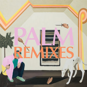 PALM - Rock Island (Remixes)
