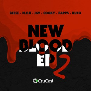 REESE/J69/COOKY/MPH/KUTO/PAPPS - New Blood Part 2 EP