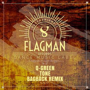 Q-GREEN - Tone (Bagback Remix)
