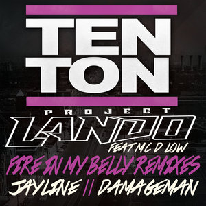 PROJECT LANDO feat MC D-LOW - Fire In My Belly Remixes