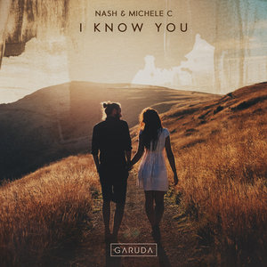 NASH & MICHELE C - I Know You