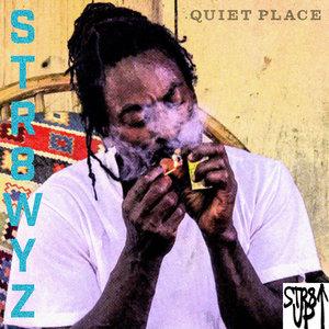 STR8WYZ - Quiet Place