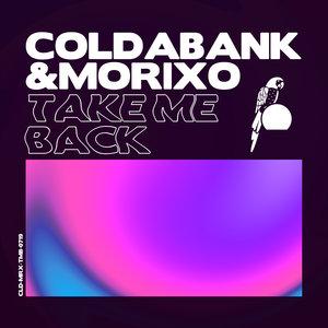 COLDABANK/MORIXO - Take Me Back