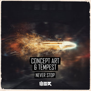 CONCEPT ART/TEMPEST - Never Stop