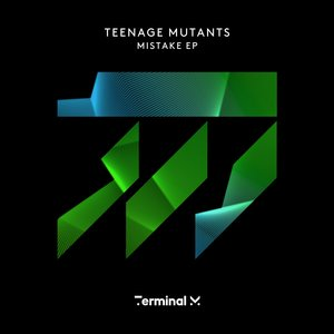 TEENAGE MUTANTS - Mistake