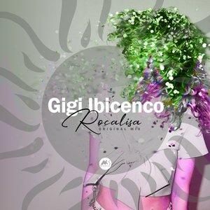 GIGI IBICENCO - Rocalisa