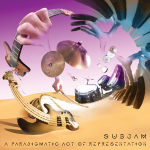 SUBJAM - A Paradigmatic Act Of Representation
