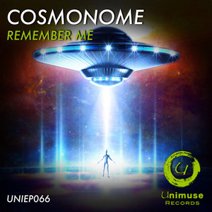 COSMONOME - Remember Me