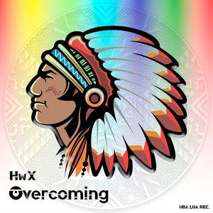 HWX - Overcoming