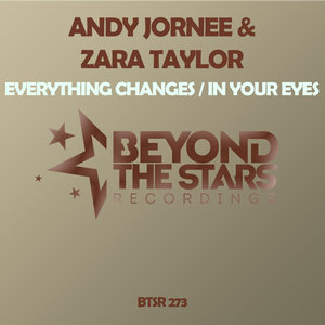 ANDY JORNEE/ZARA TAYLOR - Everything Changes/In Your Eyes