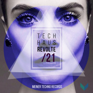 VARIOUS - Tech-Haus Revolte 21