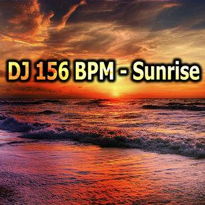 DJ 156 BPM - Sunrise