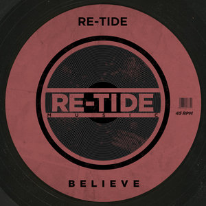 RE-TIDE - Believe