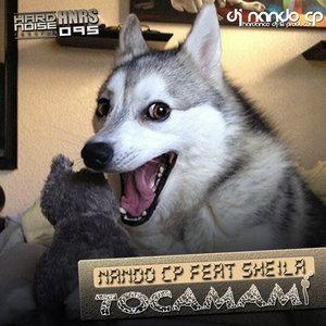NANDO CP feat SHEILA - Tocamami