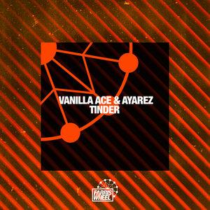 VANILLA ACE & AYAREZ - Tinder