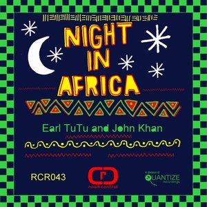 EARL TUTU & JOHN KHAN - Night In Africa EP