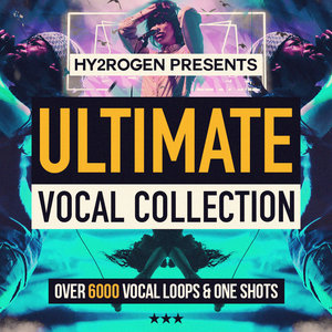 HY2ROGEN - Ultimate Vocal Collection (Sample Pack WAV)