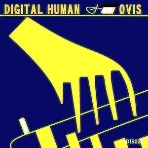 OVIS - Digital Human (Remixes)