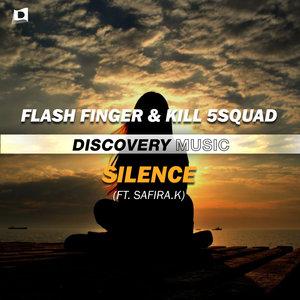 FLASH FINGER/KILL 5SQUAD feat SAFIRA K - Silence