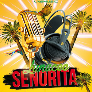 LUNACEE - Senorita