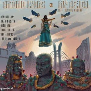 ANTONIO LYONS feat REFILWE MADUMO - My Africa