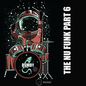 DJ MOY - The Nu Funk Pt 6