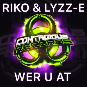 RIKO & LYZZ-E - Wer U At
