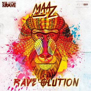 MAAZ - Rave'olution