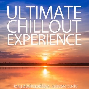 VARIOUS - Ultimate Chillout Experience
