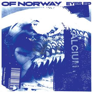 OF NORWAY - Eyes EP