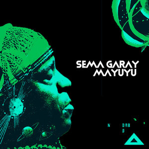 SEMA GARAY - Mayuyu