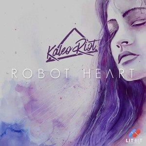 KALEO RIOT - Robot Heart