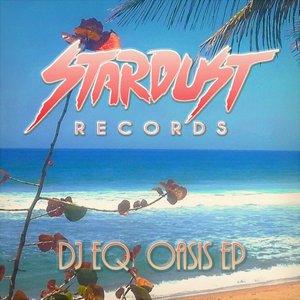 DJ EQ - Oasis EP