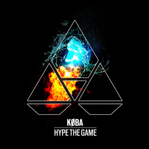 KOBA - Hype The Game