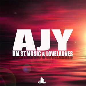 DM ST MUSIC & LOVELADNES - AJY