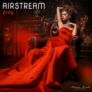 AIRSTREAM - Pray