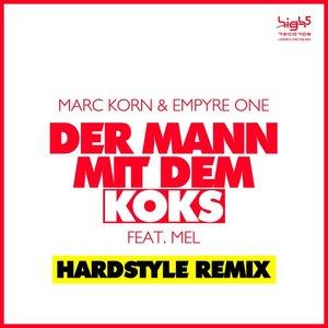 MARC KORN & EMPYRE ONE feat MEL - Der Mann Mit Dem Koks