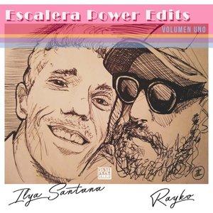 RAYKO & ILYA SANTANA - Escalera Power Edits (Volumen Uno)