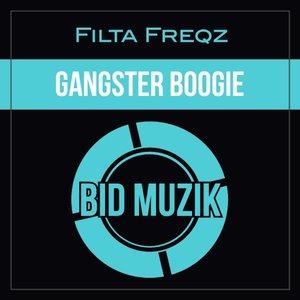 FILTA FREQZ - Gangster Boogie