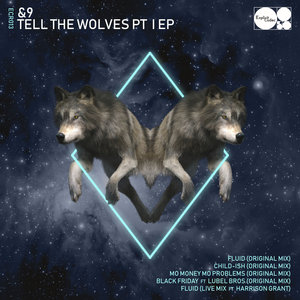 &9 - Tell The Wolves (Part 1)