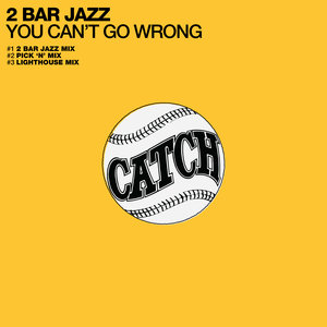2 BAR JAZZ - You Can't Go Wrong