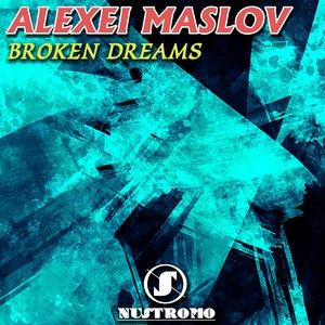 ALEXEI MASLOV - Broken Dreams