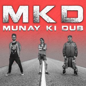 MUNAY KI DUB - MKD