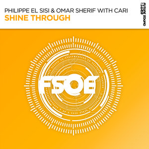PHILIPPE EL SISI & OMAR SHERIF with CARI - Shine Through
