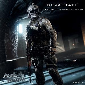 DEVASTATE - Flex My Ability To Strike Like Military