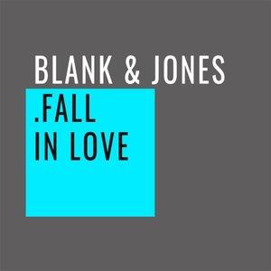 BLANK & JONES - Fall In Love